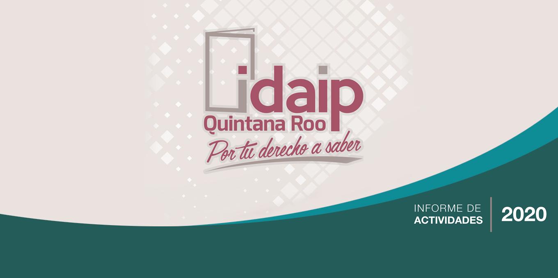 ENTREGA IDAIPQROO SU INFORME DE ACTIVIDADES 2020 AL CONGRESO DEL ESTADO DE QUINTANA ROO